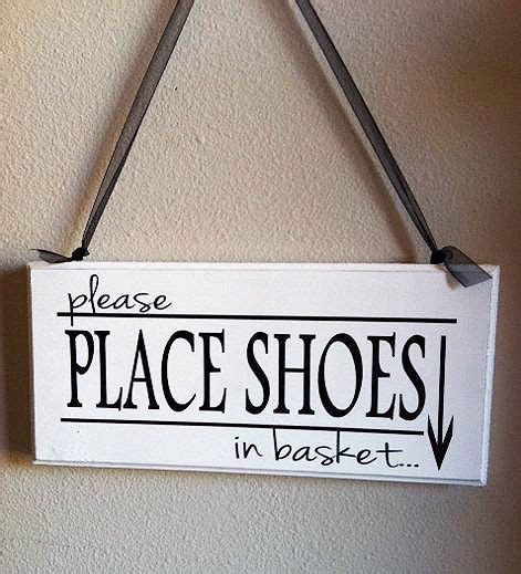 remove shoes sign for house best 25 remove shoes sign ideas only on pinterest shoes off sign sign off and no shoes