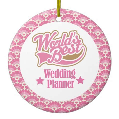 Wedding Planner Gifts by World S Best Wedding Planner Gift Ornament Zazzle
