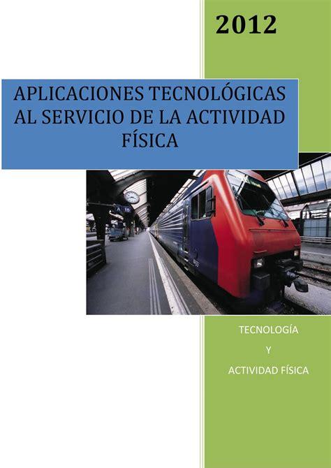 ventas tecnol 243 gicas c aplicaiones tecnol 243 gicas y actividad f 237 sica by ismael