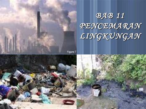 biologi bab pencemaran lingkungan