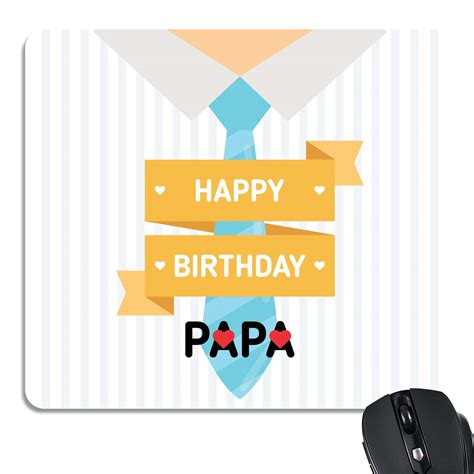 Birthday Papa happy birthday papa mouse pad for by giftsmate