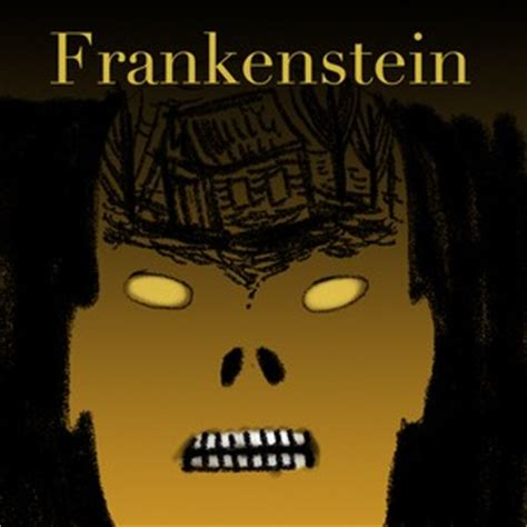 theme quotes frankenstein frankenstein quotes chapter 1 quotesgram