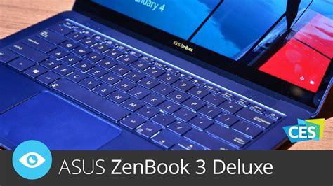 Laptop Asus Zenbook 3 Ux390ua Deluxe asus zenbook 3 deluxe ces 2017