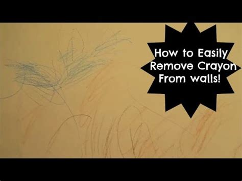 Remove Crayon From by The Best Easiest Way To Clean Crayon Your Walls