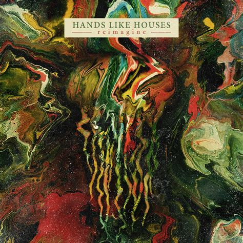 hands like house hands like houses reimagine album leaks