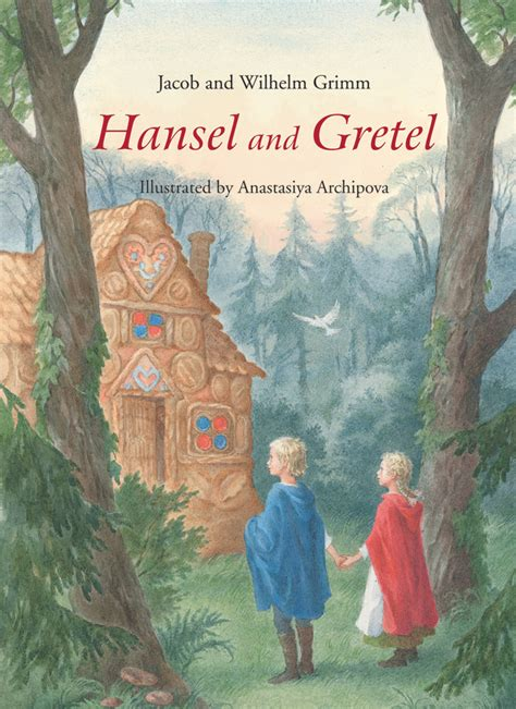 Jacob Wilhelm Grimm Hansel And Gretel Floris Books