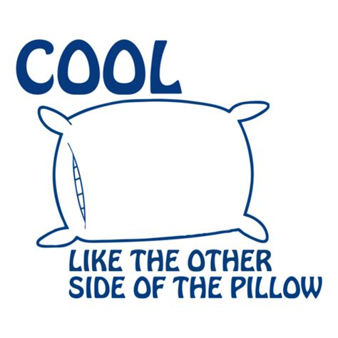 cool like the other side of the pillow t shirt