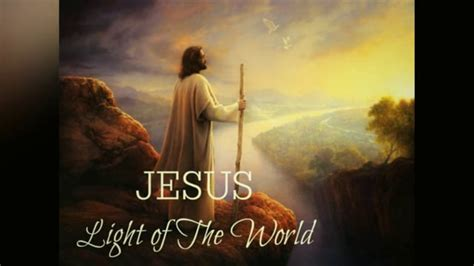 i am the light of the world hymn jesus the light of the world on vimeo