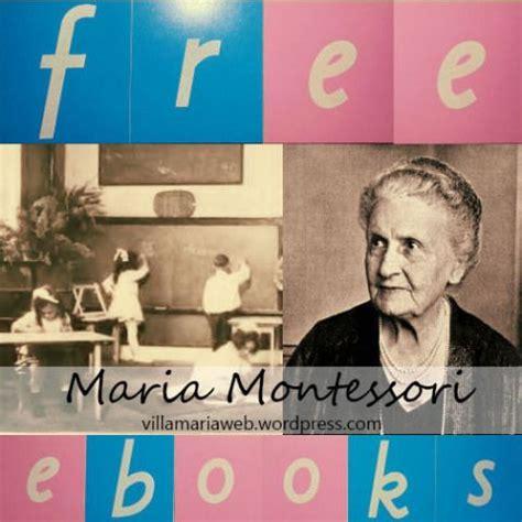 montessori printable books 9 free ebooks by maria montessori toddlers prek to k