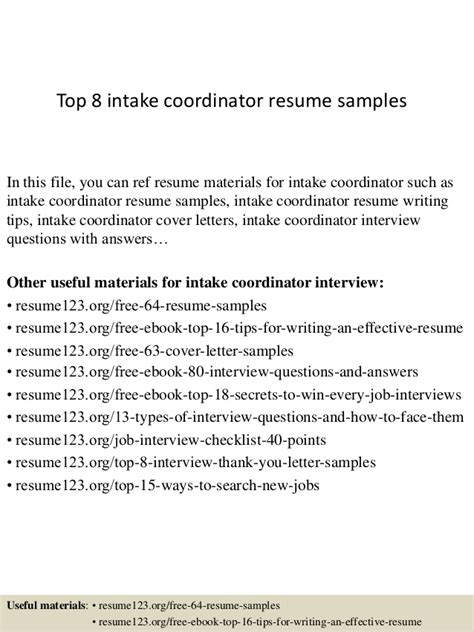 Intake Cover Letter by Top 8 Intake Coordinator Resume Sles