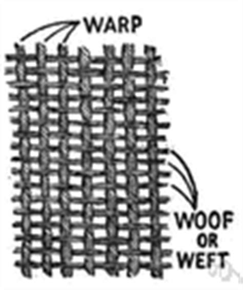 weft knitting definition woof and warp definition of woof and warp by the free