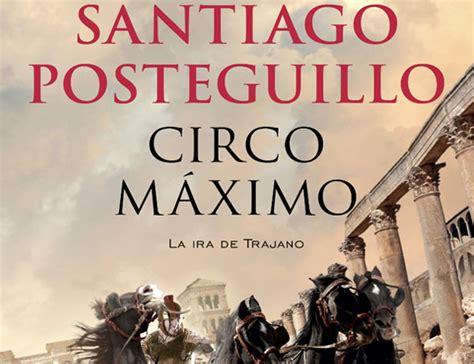 trilogia de roma 8498727154 circo m 225 ximo la segunda parte de la trilog 237 a de trajano