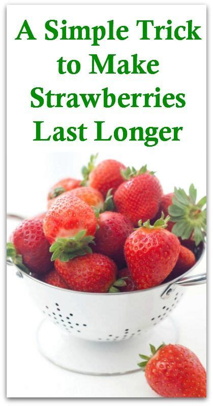 a simple trick to make strawberries last longer 187