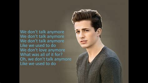 charlie puth we don t talk anymore we don t talk anymore charlie puth ft selena gomez lyrics