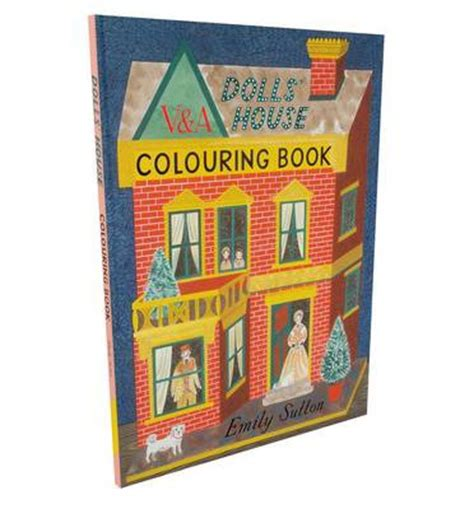 the dolls house book the dolls house colouring book emily sutton 9781851778058