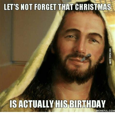 Jesus Birthday Meme - 25 best memes about happy birthday from jesus happy