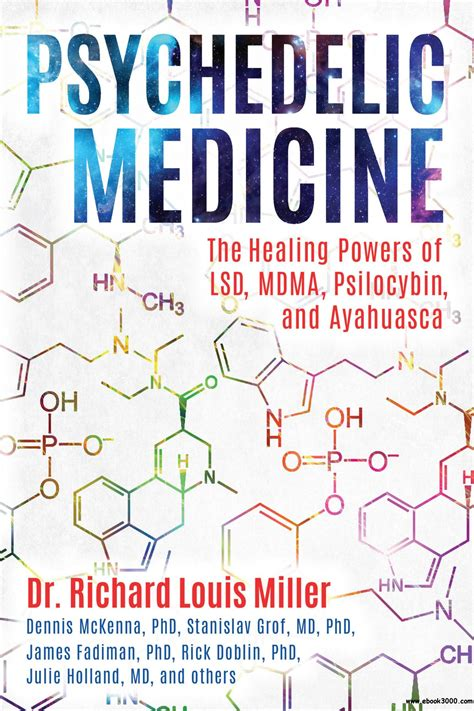 psychedelic medicine the healing powers of lsd mdma psilocybin and ayahuasca books claude chossat repenti home others ebook