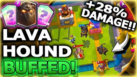 lava hound buffed 28 damage clash royale lava hound deck