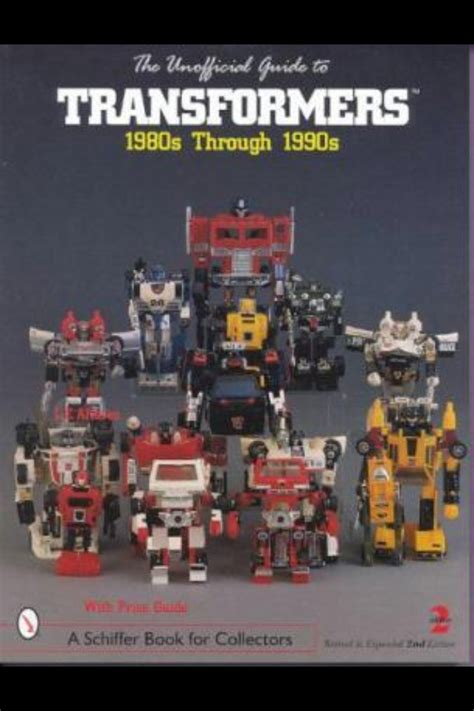the unofficial guide to vintage transformers 1980s through 1990s books 1000 images about awesome 80 s on