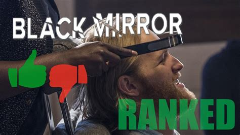 black mirror ranked all black mirror episodes ranked doovi