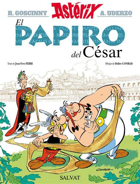 asterix spanish la odisea ast 233 rix y obelix vuelven a la carga en el papiro del c 233 sar cultura el mundo