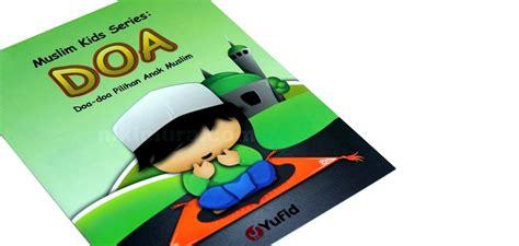 Buku Anak Muslim Islam Qids buku islam doa pilihan anak muslim toko buku islam murah nikimura