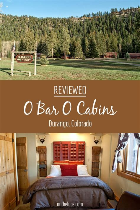 O Bar O Cabins by O Bar O Cabins In Durango Colorado Reviewed On The