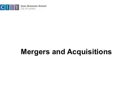 mergers and acquisitions dissertation topics mergersand acquistionscass