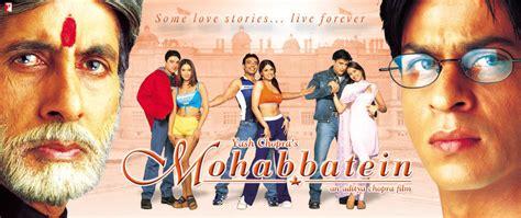 mohabbatein full    full movies