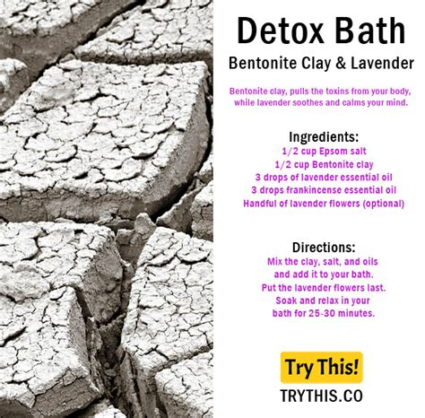 Bentonite Clay Detox Bath Recipe by Top 25 Detox Bath Recipes Tips