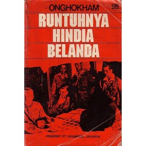 runtuhnya hindia belanda by onghokham reviews discussion bookclubs lists