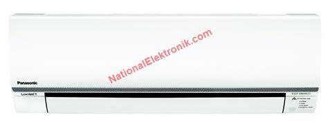 Ac Panasonic Kn perbedaan tipe ac panasonic dan penjelasan teknologi ac