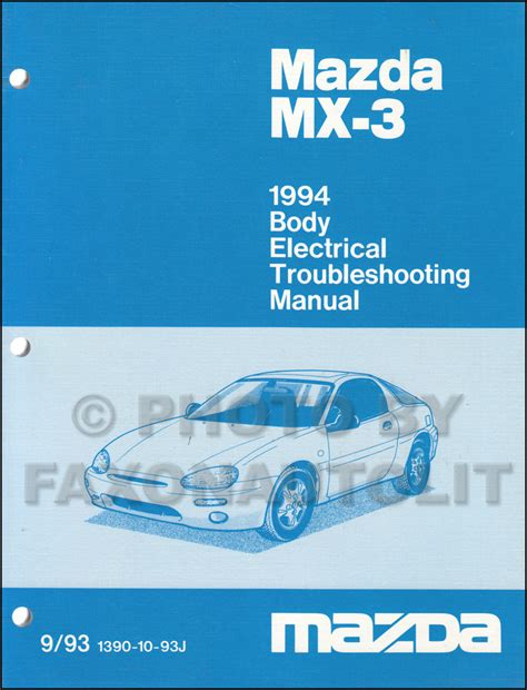 automotive service manuals 1994 mazda mx 3 parental controls 1994 mazda mx 3 body electrical troubleshooting manual original