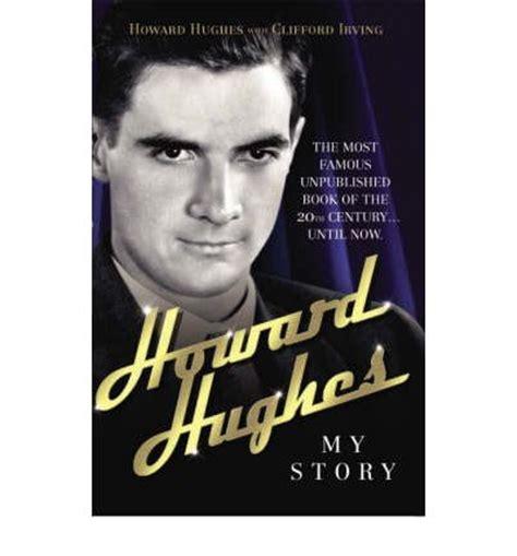 biography howard hughes book howard hughes my story howard hughes clifford irving
