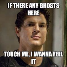 Ghost Adventures Meme - ghost adventures meme hilarious the funny thing is
