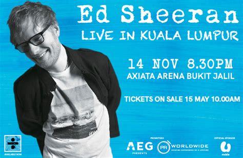 ed sheeran concert malaysia ed sheeran live in kuala lumpur pr worldwide events asia