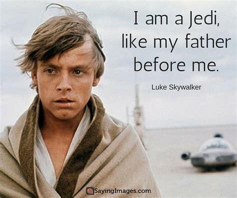 Kaos Luke Skywalker Quotes Wars 70 memorable and wars quotes sayingimages