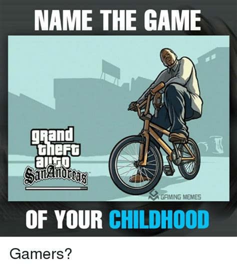 Name Meme - name the game and an gaming memes of your childhood gamers