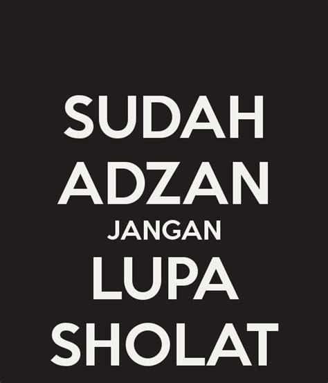T Shirt Sholat sudah adzan jangan lupa sholat poster dellaamaudy keep