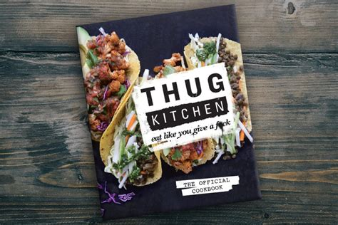 Thug Kitchen by Thug Kitchen A Way To Eat Clean Pureformulas