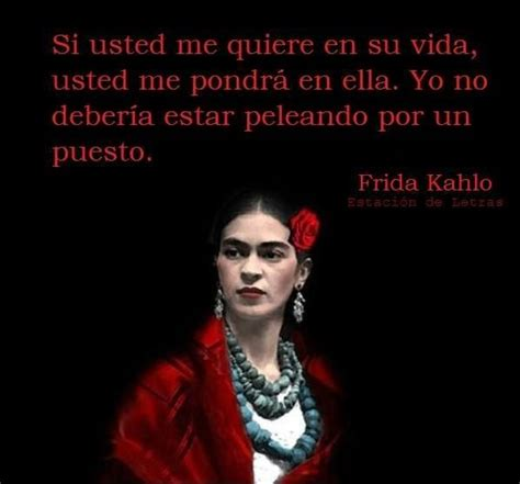 frida kahlo biography in spanish 21 best images about frases de aquellos que nos dejaron o