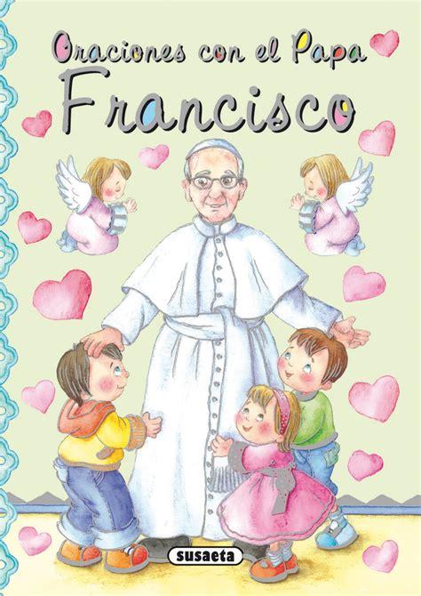 libro p de pap oraciones con el papa francisco de benito antonio libro en papel 9788467731378