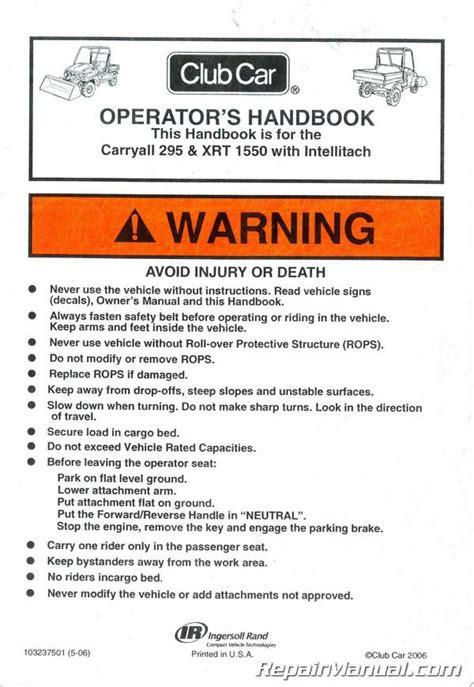 Club Car Operator Handbook Carryall 295 Xrt 1550 Intellitach
