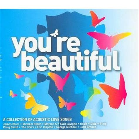acoustic love songs vol 2 you are beautiful a collection of acoustic love songs