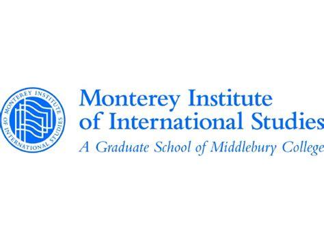 Monterey Institute Of International Studies Mba by Monterey Institute Of International Studies Miis Photos
