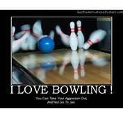 I Love Bowling  Motivational Poster