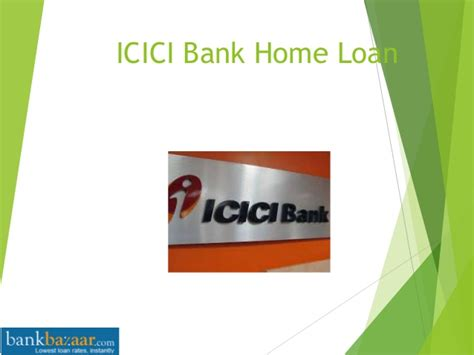 bank housing loan icici bank home loan benefits