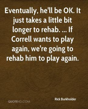 Takes A From Rehab by Rehab Quotes Page 6 Quotehd
