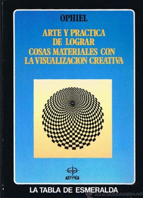libro visualizacion creativa ophiel arte y practica visualizacion creativa by nema issuu