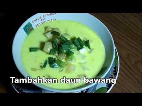cara membuat soto ayam youtube resep cara membuat soto ayam betawi gurih dan lezat youtube